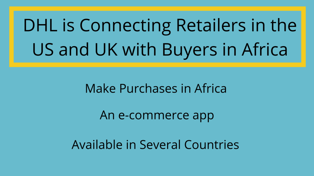 DHL Connecting Retail Delivery Service in Africa – Discover